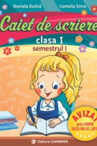 CAIET DE SCRIERE. CLASA I. SEMESTRUL I (PENTRU NOUL MANUAL PM) CSA1