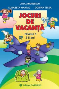 JOCURI DE VACANTA. NIVELUL 1 (3-5 ANI) JV1
