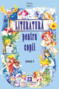 LITERATURA PENTRU COPII. CLASA I
