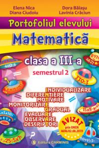 PORTOFOLIUL ELEVULUI. MATEMATICĂ. CLASA A III-A. SEMESTRUL 2. P3M2