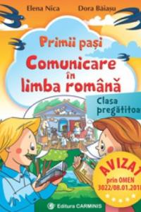 PRIMII PAŞI. COMUNICARE ÎN LIMBA ROMÂNĂ. CLASA PREGĂTITOARE. PPC0