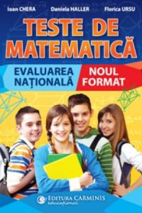 TESTE DE MATEMATICĂ. EVALUAREA NAŢIONALĂ. NOUL FORMAT.MT100