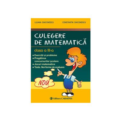 CULEGERE DE MATEMATICA. CLASA A III-A. DIACONESCU (VECHEA PROGRAMA). M3DIAC