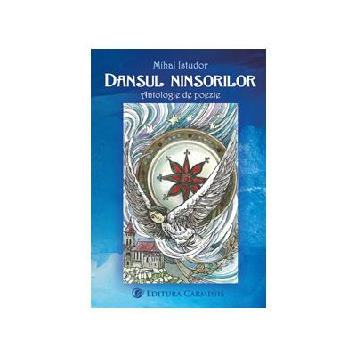 DANSUL NINSORILOR. ANTOLOGIE DE POEZIE