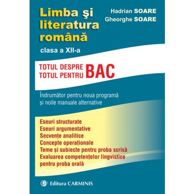 LIMBA SI LITERATURA ROMANA. CLASA A XII-A. L12