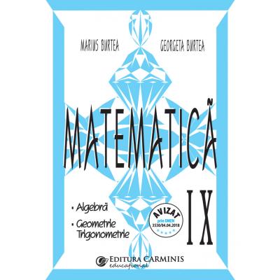 MATEMATICA. CLASA A IX-A. CULEGERE IN SPRIJINUL MANUALELOR ALTERNATIVE. M9