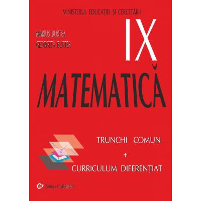 MATEMATICA TC + CD. MANUAL PENTRU CLASA A IX-A. M9/1