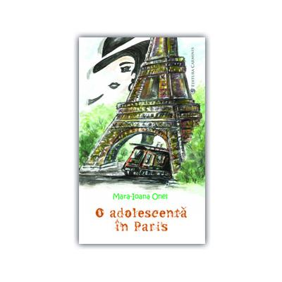 O ADOLESCENTĂ ÎN PARIS